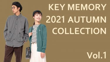 KEY MEMORY 2021AUTUMN COLLECTION Vol.1