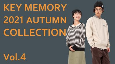 KEY MEMORY 2021AUTUMN COLLECTION Vol.4